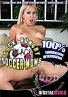 Black Cock Hungry Soccer Moms