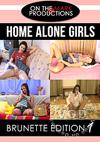 Home Alone Girls : Brunette Edition 1