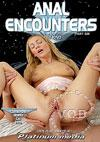 Anal Encounters Of The Best Kind - Part 6