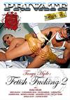 Tanya Hyde: Fetish Fucking 2