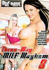 Three-Way MILF Mayhem 8