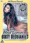 Best Scenes Dirty Debutantes Volume Six
