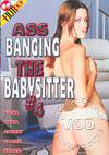 Ass Banging The Babysitter #4