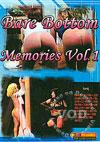 Bare Bottom Memories Vol. 1