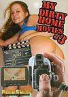 My Dirty Home Movies #3