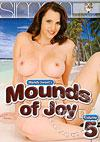 Mounds Of Joy Volume 5