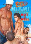 Miami Uncut Volume 2 - Hot As Hell
