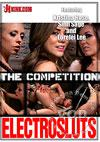 ElectroSluts - The Competition - Featuring Kristina Rose, Sinn Sage, and Lorelei Lee