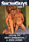 ShowGuys Volume 500 - Brett Anderson & Jesse James