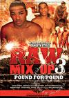 Raw Mix Up 3 - Pound For Pound