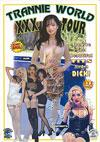 Trannie World XXX Tour