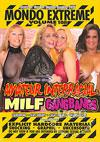 Mondo Extreme Volume 108 - Amateur Interracial MILF Gangbangs