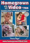 Homegrown Video 784 - Pussy Fever