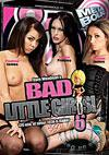 Bad Little Girls! 6
