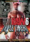 Breed It Raw 6 - Triple Threat