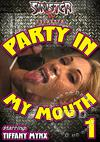 Party In My Mouth 1