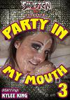 Party In My Mouth 3