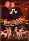 Brady Loves Kevin