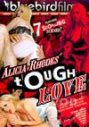 Alicia Rhodes' Tough Love