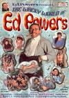 The Wacky World Of Ed Powers