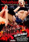 Heat On The Street - Sex In Public