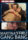 Martina's First Gang Bang