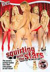Squirting With The Stars 5