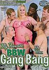 My Favorite BBW Gang Bang Episode 5