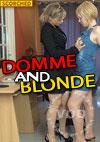 Domme And Blonde