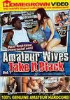 Amateur Wives Take It Black Vol.1