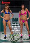 Ultimate Surrender - Featuring Gia DiMarco and Emma Haize