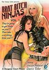 Brat Bitch Ninjas Vol.1