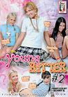 Too Young To Know Better #2