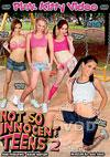 Not So Innocent Teens 2