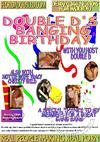 Double D's Banging Birthday