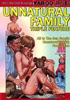 The Unnatural Family Triple Feature - All In The Sex Family