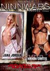 NinnWars Volume Three - Jana Jordan Vs. Wanda Curtis