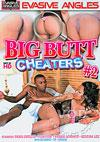 Big Butt Cheaters #2