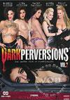 Dark Perversions 2 (Disc 1)