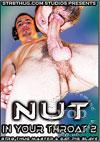 Nut In Your Throat Vol. 2