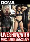 Live Show With Mrs. Carola & Slave