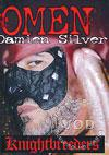 The Omen Of Damien Silver