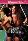 Taped And Bound