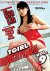 T-Girl Adventures Vol. 9