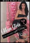 Mean Girls Vol. 6 Fun Games With Chastity