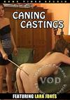 Caning Castings Featuring Lara Jones
