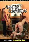 Caning Castings Featuring Gina Montana