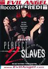 Rocco's Perfect Slaves #2