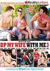 DP My Wife With Me 3