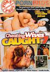 Cheating Wives Caught Volume 7